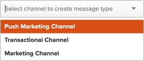 Selecting a channel to use for creating a message type